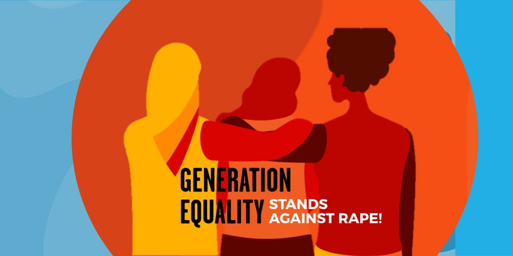 "Graphic of 3 people with words ""Generation Equality"". Stand Against Rape."
